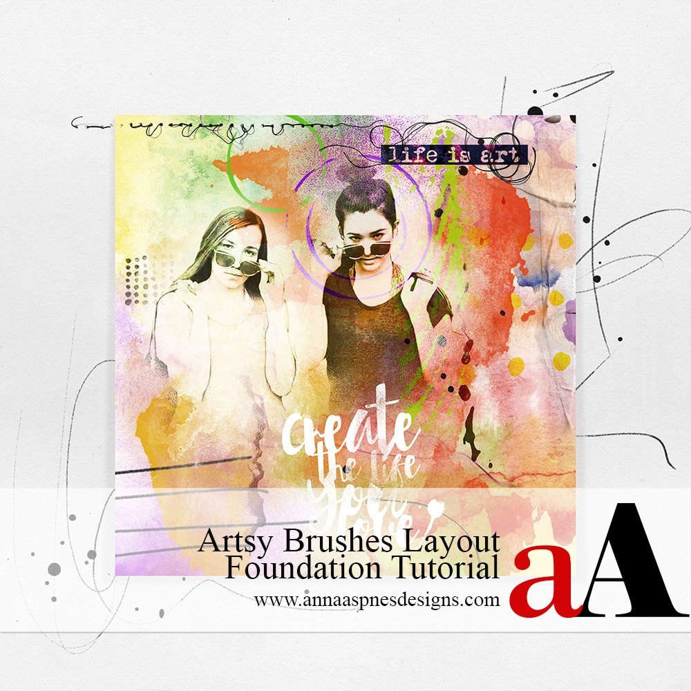 Artsy Brushes Layout Foundation Tutorial